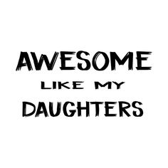 Check out this awesome 'Fathers+Day+Gift+%7C+Awesome+Like+My+Daughters+Shirt+%7C+Fathe...' design on @TeePublic! Daughters, To My Daughter, Fathers Day Gifts, Like Me, Awesome, Check, T Shirt, Design, Women