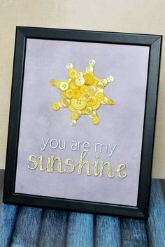 """""""You Are My Sunshine"""" Button Nursery Art with Free Printable Template!  Perfect for a baby shower decor gift idea!"""