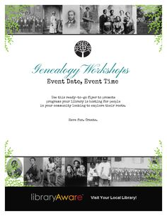 LibraryAware users- you can easily use this ready-to-go flyer to promote your library's genealogy programs.