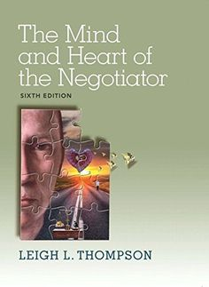 Download free The Mind and Heart of the Negotiator (6th Edition) by Thompson Leigh (2014) Paperback pdf