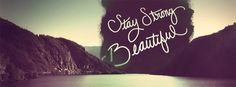 Stay Strong Beautiful Quote Facebook Cover | JUSTBESTCOVERS