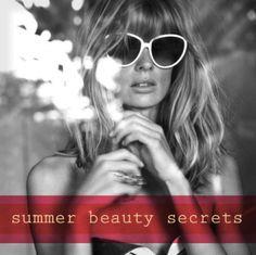 Tuesday Ten: My Summer Beauty Secrets