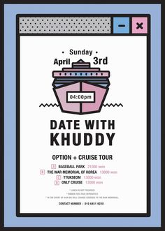 Date with Khuddy Ticket Design, Poster Design, Graphic Design Posters, Graphic Design Inspiration, Banner Design, Layout Design, Folders, Web Design Quotes, Tour Posters