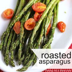 10 minute quick and easy roasted asparagus