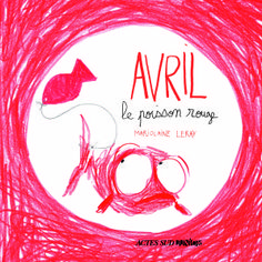 How to translate a picture book from the Guardian - with help from April the red goldfish! Actes Sud Junior, Little Red Hood, Edition Jeunesse, Complex Art, Reading Projects, Book Sites, Waiting For Her, Red Fish, Latest Books