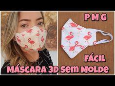 MÁSCARA 3D FORMA MAIS FÁCIL DE FAZER,SEM MOLDE E SEM ENROLAÇÃO!Fabric face mask 3D Mascara de Tecido - YouTube 3d Mascara, Sewing Tutorials, 3 D, Facial, Patches, Youtube, Crochet, Fabric, Pasta