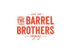 The Barrel Brothers Company. Vintage style logo by Alan Zúñiga. Website: http://apoloapolo.com/