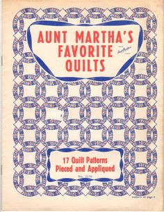 Quilts  Aunt Martha's Favorite Quilts Pattern Booklet by Jantiki, $6.00