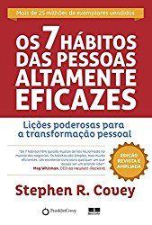 Os sete hábitos das pessoas altamente eficazes, desemvolvimento pessoal, performance, coaching.