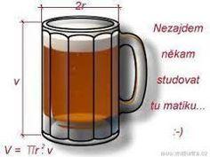Výsledek obrázku pro matematika vtipy Words Can Hurt, Funny Memes, Jokes, It Hurts, Beer, Canning, Humor, Mugs, Tableware