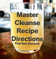 That holiday dress a little tight? The Master Cleanse is fast, easy and cheap! We have all the Master Cleanse recipe and directions for you right here! Detox Diet Drinks, Detox Juice Recipes, Natural Detox Drinks, Fat Burning Detox Drinks, Cleanse Recipes, Juice Cleanse, Detox Juices, Cleanse Detox, Health Cleanse