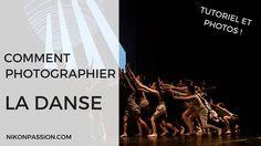 Découvrez comment photographier la danse avec un tutoriel vidéo : préparation, boitier, objectif, réglages et prise de vue avec des photos exemples