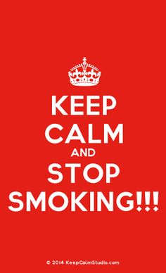 [Crown] Keep Calm And Stop Smoking!!!
