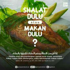 Shalat dulu atau makan dulu?