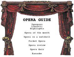 Opera Guide - libretti, synopses