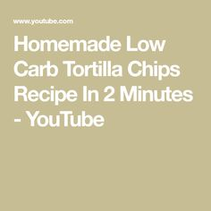 How to make tortilla chips! This homemade low carb tortilla chip recipe is all that and a bag of chips. Seriously though, there's only of net carbs in eve. Low Carb Tortilla Chips Recipe, How To Make Tortillas, Low Carb Tortillas, Chip Bags, Diet Recipes, Keto, Homemade, Footprint, Youtube