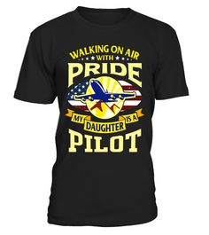 "# Pilot Novelty T-Shirt - Support Pilot Daughter .  Special Offer, not available in shops      Comes in a variety of styles and colours      Buy yours now before it is too late!      Secured payment via Visa / Mastercard / Amex / PayPal      How to place an order            Choose the model from the drop-down menu      Click on ""Buy it now""      Choose the size and the quantity      Add your delivery address and bank details      And that's it!      Tags: Pilot Novelty Tshirt for pilot's mom…"