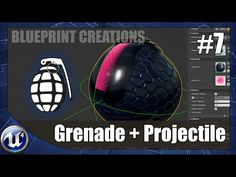 How To Create A Grenade & Projectile - #7 Unreal Engine 4 Blueprint Creations Tutorial - YouTube