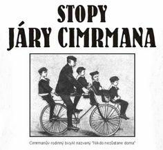By Biggest Czech Inventor Jára Cimrman Prague, Czech Republic, Bicycle, Bike, Bicycle Kick, Bicycles, Bohemia