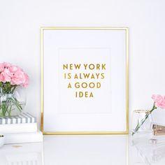 New York is always a good idea  Real Gold Foil by DottieRocks