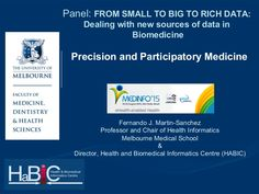 Precision and Participatory Medicine - Medinfo 2015 Panel on big data. Includes the proposal to use the term Expotype to characterise the Exposome of an indivi…