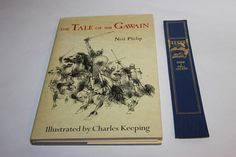 The Tale of Sir Gawain by Neil Philip illustrated by Charles