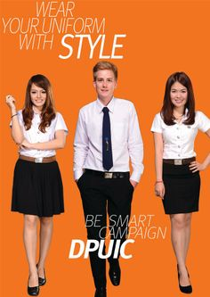 Wear your uniform with style | DPUIC Be Smart Campaign 2014 | www.dpu.ac.th/dpuic