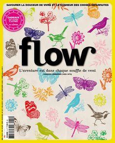 Flow | L'avenir appartient à ceux qui croient à la beauté de leur rêves