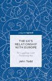 The UK's relationship with Europe : struggling over sovereignty / John Todd - http://boreal.academielouvain.be/lib/item?id=chamo:1910202&theme=UCL