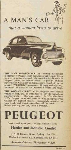 Peugeot 203 ad – a man's car that a woman loves to drive – Design Peugeot, Vintage Signs, Vintage Posters, Vintage Cars, Citroen Ds, Cylinder Liner, Car Brochure, Automobile, Car Magazine