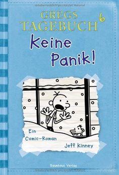 Gregs Tagebuch 6 - Keine Panik! von Jeff Kinney, http://www.amazon.de/dp/3833936371/ref=cm_sw_r_pi_dp_gt8zsb1QVSYN5