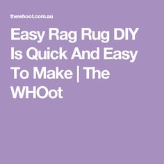 Easy Rag Rug DIY Is Quick And Easy To Make | The WHOot