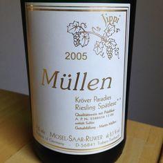 2005 Kröver Paradies Weingut Martin Müllen Riesling Spätlese Mosel  Ein trinkreifer, saftiger Riesling mit feiner Restsüße und schöner, fast opulenter Frucht.  #wein #weinerleben