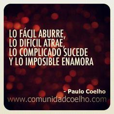 … y lo imposible enamora. ¿Os habéis enamorado? - http://www.instagram.com/comunidadcoelho | @Paulo Fernandes Fernandes Fernandes Fernandes Fernandes Fernandes Fernandes Fernandes Coelho #PauloCoelho #ComunidadCoelho www.comunidadcoelho.com