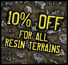 GET YOUR BOARD READY! All resin terrain models 10% off for the next month.