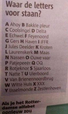 Waar de letters voor staan... #rotterdamse #alfabet
