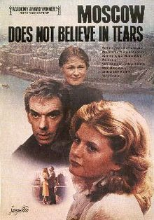 """Oscar winning """"Moscow Does Not Believe in Tears"""" (Москва слезам не верит; translit. Moskva slezam ne verit). A 1979 Soviet film directed by Vladimir Menshov. The leading roles were played by Vera Alentova and by Aleksey Batalov. The film won the Academy Award for Best Foreign Language Film in 1980. Great story"""