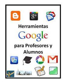 Herramientas de Google para profesores y alumnos