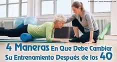 Después de los 40 años de edad, necesitan un programa de ejercicio que cumpla con las necesidades de su cuerpo.  http://ejercicios.mercola.com/sitios/ejercicios/archivo/2016/02/12/ejercicios-despues-de-los-40-anos.aspx