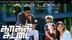 I m So Cool – #KaakiSattai Official Video Song  Click Here http://tamilcinema.com/im-so-cool-kaaki-sattai-official-video-song/  #Sivakarthikeyan #Anirudh #sridivya #dhanush