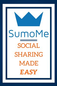 In blogging Social Sharing is extremely important. SumoMe make social sharing easy! See why I love using SumoMe.