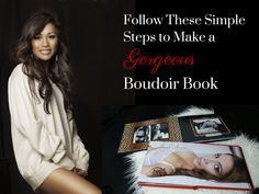 Boudoir photo books tips and tutorial. Learn how to make a gorgeous boudoir photo book with these simple steps. Boudoir photo book inspiration!
