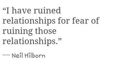 Neil Hilborn - let go and just be. Fear...the opposite of love.