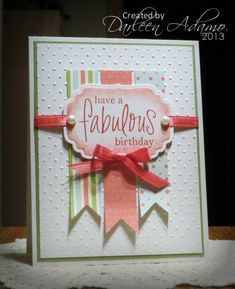F4A152~Fabulous Birthday by darleenstamps - Cards and Paper Crafts at Splitcoaststampers