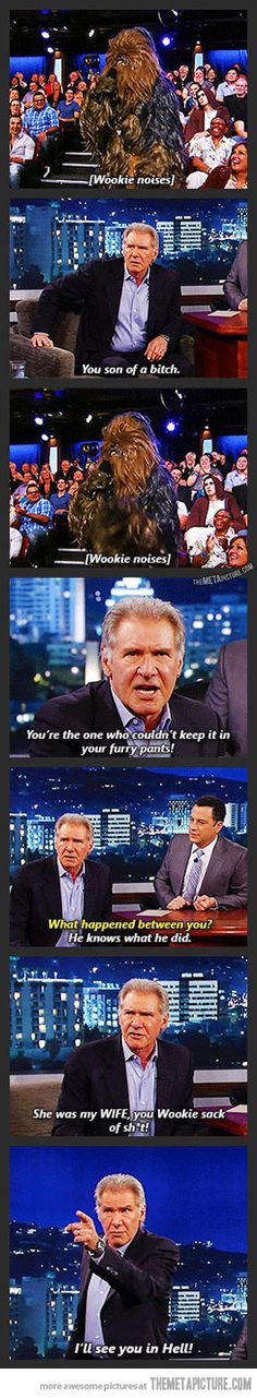 Too funny not to pin. Harrison Ford's reunion with Chewbacca during an interview. I love Harrison!