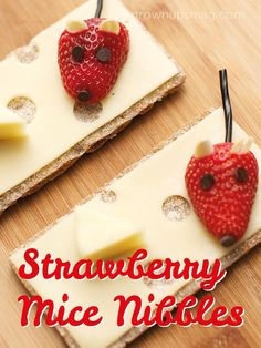 Strawberry Mice Nibbles - Grown Ups Magazine - Healthy snacks don't have to be boring! Strap on your whiskers and get your fruit and cheese on with this cute recipe.
