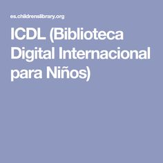 ICDL (Biblioteca Digital Internacional para Niños)