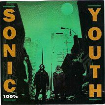 45cat - Sonic Youth - 100% (LP Version) / Crème Brûlée - DGC - UK - DGCS 11