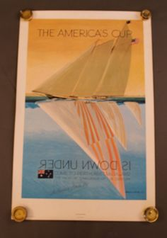 America's Cup 1987 poster.  Always displayed in our living room.  One of my favorites.