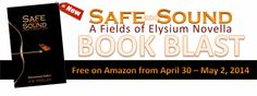CrossAngels: Safe and Sound (Fields of Elysium prequel novella)...